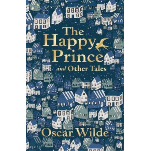 Happy Prince and Other Tales, The