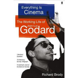 Everything is Cinema: Working Life of Jean-Luc Godard