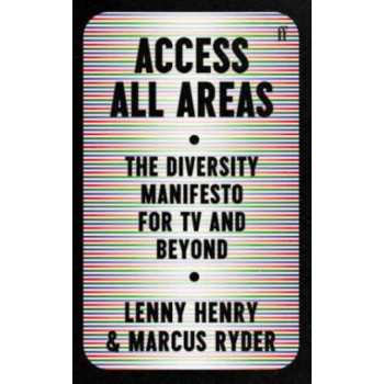 Access All Areas:  Diversity Manifesto for TV and Beyond