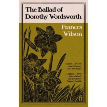 Ballad of Dorothy Wordsworth, The