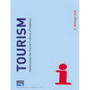 Tourism : Rethinking the Social Science of Mobility