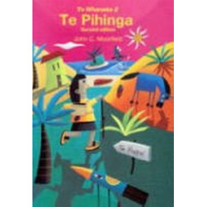 Te Pihinga (Te Whanake #2)