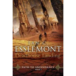 Deadhouse Landing: Path to Ascendancy: Book 2