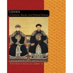 China : A Cultural, Social & Political History (History of East Asia Series)