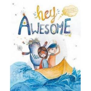 Hey Awesome (Hardback edition)