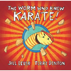 Worm Who Knew Karate!