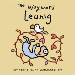 Wayward Leunig: Cartoons That Wandered Off