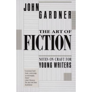 Art of Fiction, The: Notes on Craft for Young Writers