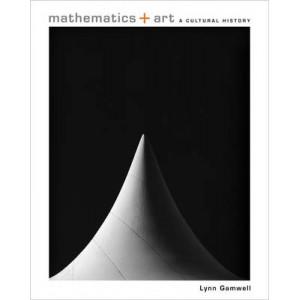 Mathematics and Art: A Cultural History