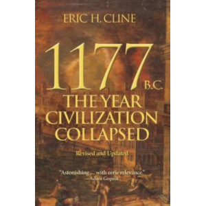 1177 B.C. : Year Civilization Collapsed: Revised and Updated