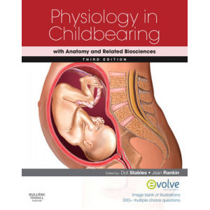 Physiology in Childbearing: with Anatomy & Related Biosciences