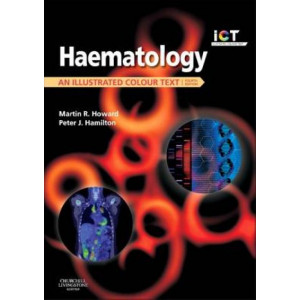 Haematology: An Illustrated Colour Text 4E
