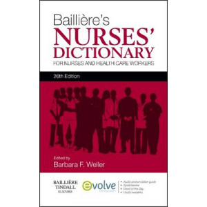 Bailliere's Nurses' Dictionary: For Nurses and Healthcare Workers 26E