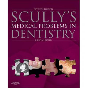 Medical Problems in Dentistry 7E