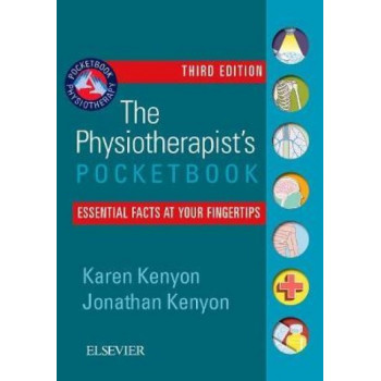 Physiotherapist's Pocketbook: Essential Facts at Your Fingertips 3rd Edition