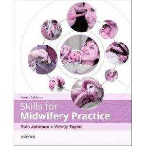 Skills for Midwifery Practice (4th Edition, 2016)
