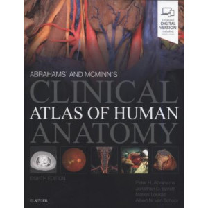 Abrahams' and McMinn's Clinical Atlas of Human Anatomy (8th Revised edition, 2019)