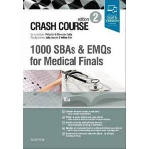 Crash Course: 1000 SBAs and EMQs for Medical Finals