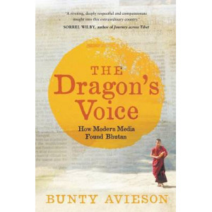 Dragon's Voice: How Modern Media Found Bhutan