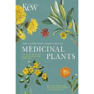 Gardener's Companion to Medicinal Plants: An A-Z of Healing Plants and Home Remedies