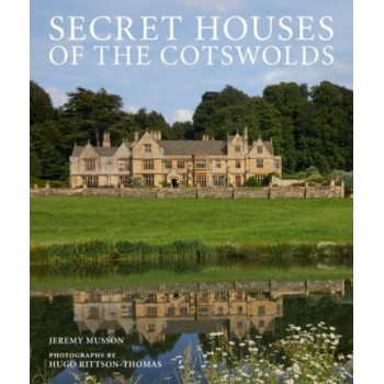 Secret Houses of the Cotswolds