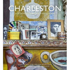 Charleston: A Bloomsbury House & Garden