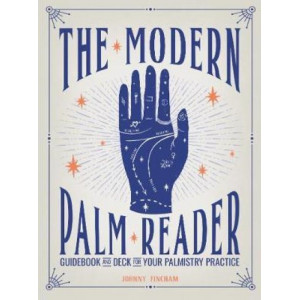 Modern Palm Reader: Reading Digits, Prints and Patterns to Reveal Personality, The
