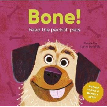 Bone!: Feed the Peckish Pets