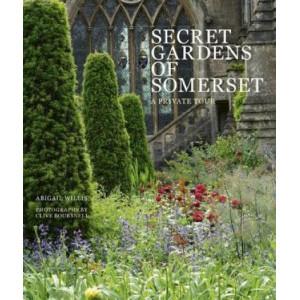 Secret Gardens of Somerset: Private Tour