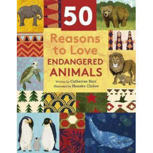 50 Reasons To Love Endangered Animals