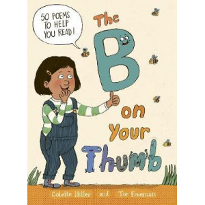 B on Your Thumb: 60 Poems to Boost Reading and Spelling