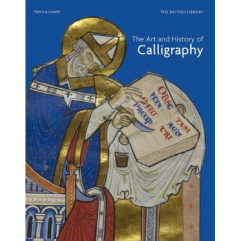 Art and History of Calligraphy, The