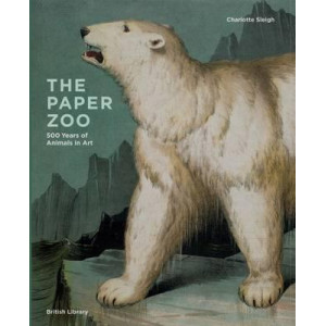 Paper Zoo: 500 Years of Animals in Art