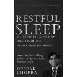 Restful Sleep: The Complete Mind/Body Programme for Overcoming Insomnia
