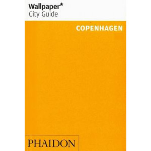 2005: Wallpaper* City Guide Copenhagen: 2015
