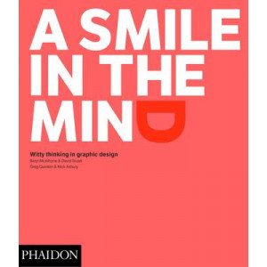 Smile in the Mind: Witty Thinking in Graphic Design