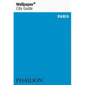 Wallpaper* City Guide Paris: 2016