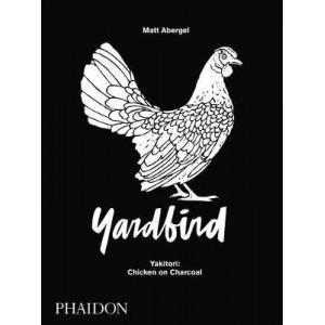 Chicken and Charcoal: Yakitori - Yardbird