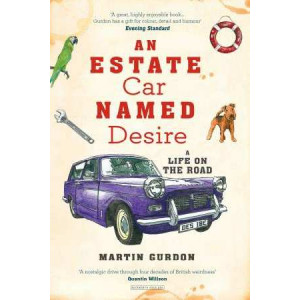Estate Car Named Desire: A Life on the Road