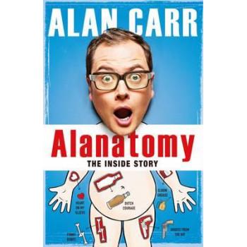 Alanatomy: My Autobiography