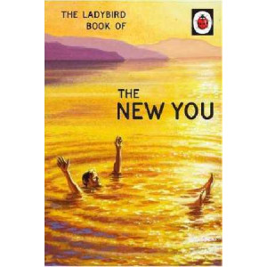 Ladybird Book of The New You (Ladybird for Grown-Ups)