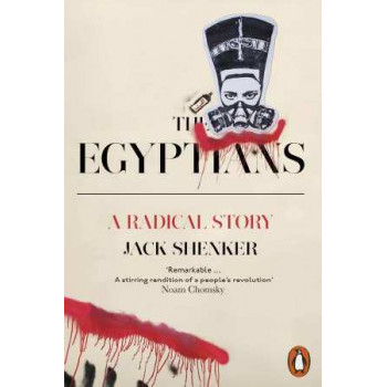 Egyptians: A Radical Story