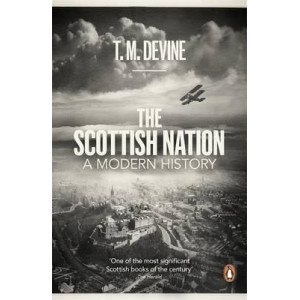 Scottish Nation:  A Modern History
