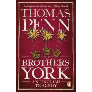 Brothers York, The: An English Tragedy