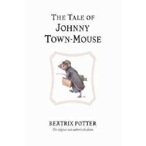 Tale of Johnny Town Mouse