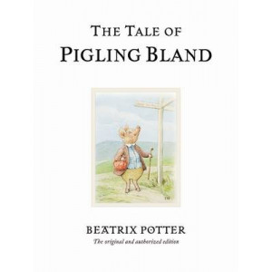 Tale of Pigling Bland: Beatrix Potter #19