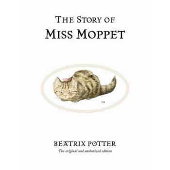 Story of Miss Moppet: Beatrix Potter Collection No. 21