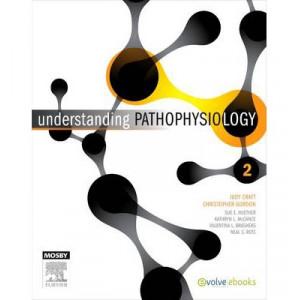 Understanding Pathophysiology 2E
