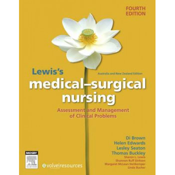Lewis's Medical Surgical Nursing ANZ (4th edition)