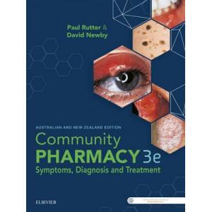Community Pharmacy: Symptoms, Diagnosis and Treatment 3e AUSNZ